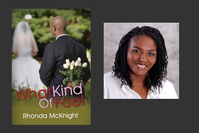 NEW BOOK RELEASE | What Kind of Fool by Rhonda McKnight