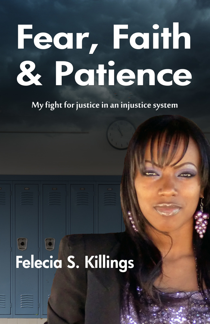 NEW BOOK RELEASE | Fear, Faith and Patience by Felecia S. Killings