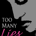 NEW BOOK RELEASES | Too Many Lies by Daphine Glenn Robinson