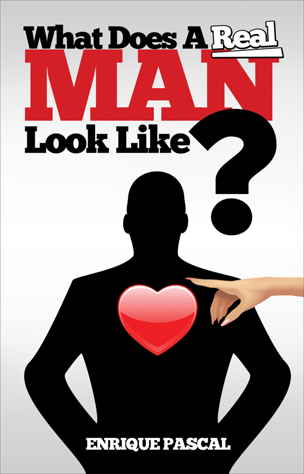 INTERVIEW | Enrique Pascal, author of What Does A Real MAN Look Like