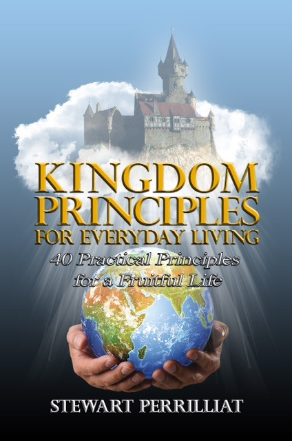 INTERVIEW | Stewart Perrilliat, author of Kingdom Principles For Everyday Living