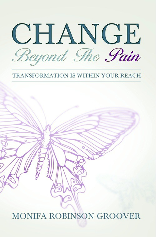 INTERVIEW | Monifa Robinson Groover, author of Change Beyond the Pain