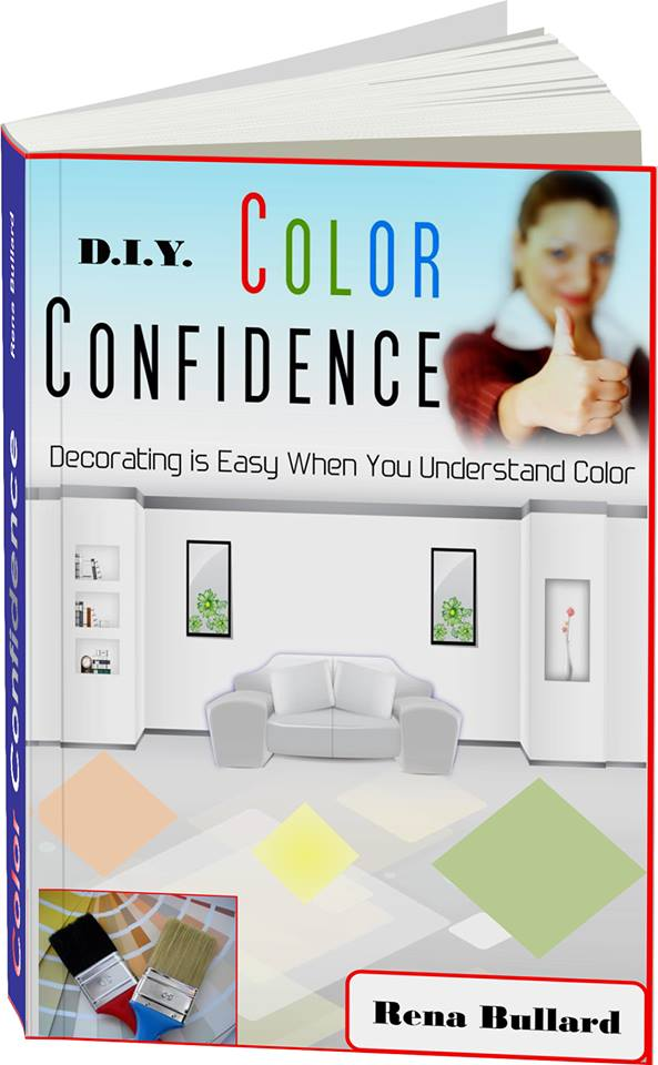 Using Colour With Confidence: D.I.Y. Color Confidence By Rena Bullard