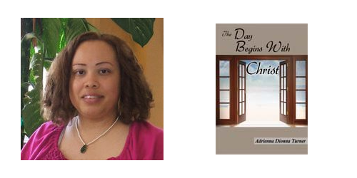 INTERVIEW | Adrienna Turner, author of The Day Begins with Christ
