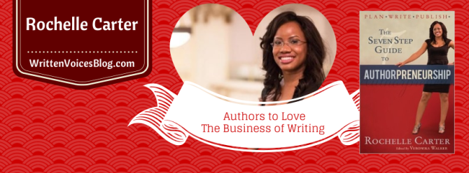 Rochelle Carter | The Business of Writing Series