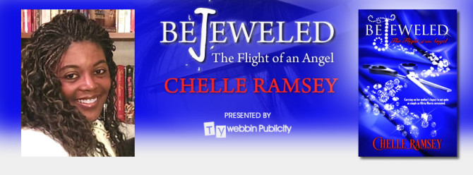INTERVIEW | Chelle Ramsey, author of Bejeweled: The Flight of an Angel @ChellesBooks