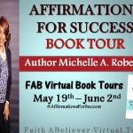 INTERVIEW | Michelle A. Roberts, Author of Affirmations for Success @Divamichelle44