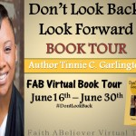 INTERVIEW | Tinnie Garlington, author of  Don't Look Back, Look Forward @DLBF2014 #DontLookBack
