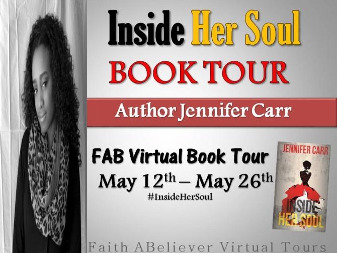 INTERVIEW | Jennifer Carr, Author of Inside Her Soul @iamsoulspoken