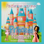 Princess Nevaeh - New Children's Book from Award Winning Author, Paulette Harper