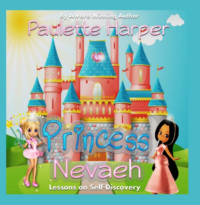 Children S Book Cover Awards : Princess nevaeh new children s book from award winning