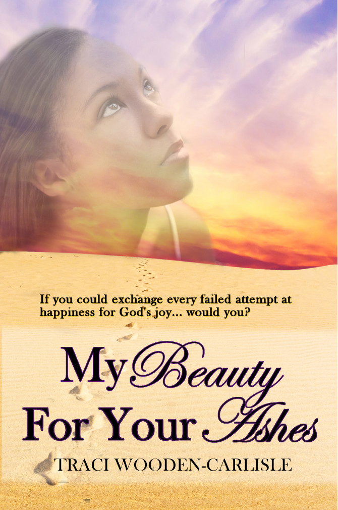 INTERVIEW | Traci Wooden-Carlisle, author of My Oil Of Joy For Your Mourning @TraciWCarlisle