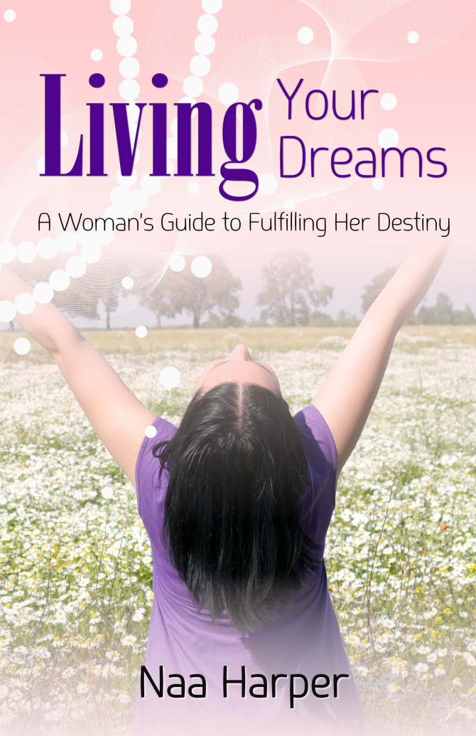 INTERVIEW | Naa Harper, Author of Living Your Dreams @naaharp