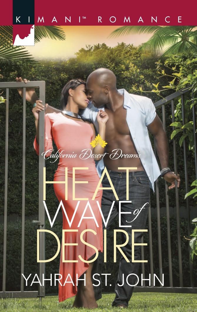 NEW RELEASE | Heat Wave of Desire by Yahrah St. John  @yahrahstjohn @litsigservices @allthebuzz08