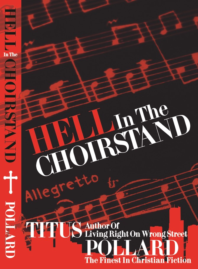 INTERVIEW | Titus Pollard, author of Hell in the Choirstand @tituspollard06