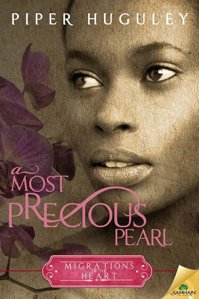NEW RELEASE | A Most Precious Pearl by Piper Huguley @piperhuguley