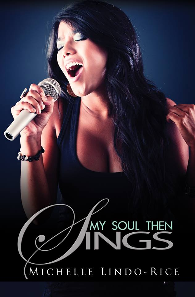 NEW RELEASE | My Soul Then Sings by Michelle Lindo Rice @mlindorice