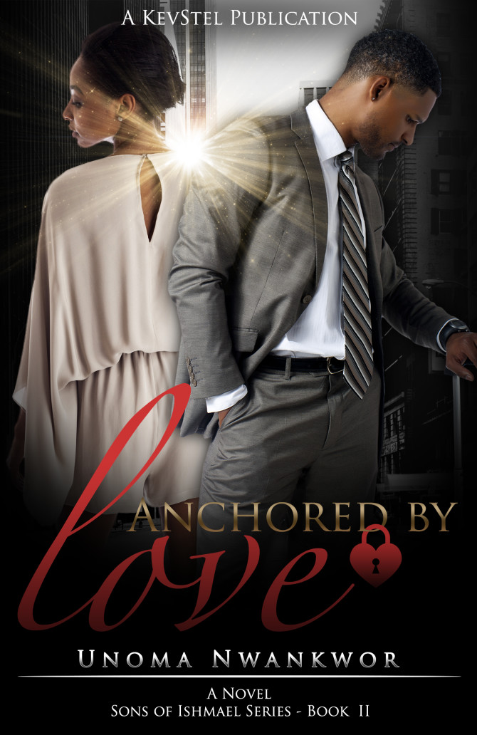 NEW RELEASE | Anchored by Love by Unoma Nwankwor @unwankwor