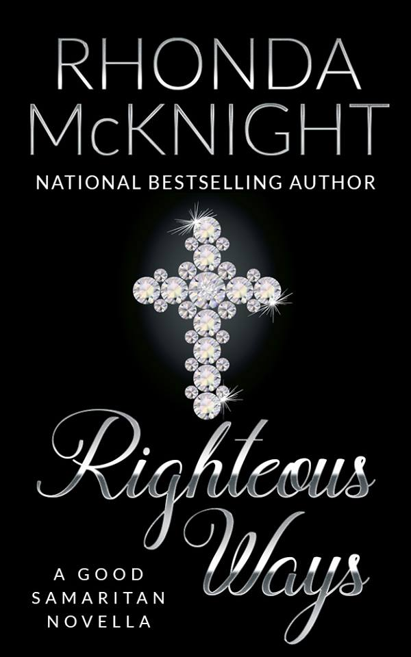 NEW RELEASE | Righteous Ways by Rhonda McKnight @rhondamcknight