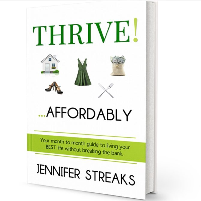INTERVIEW | Thrive!…Affordably by Jennifer Streaks  @JStreaks