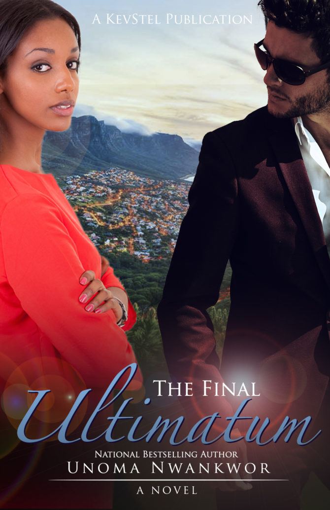 NEW RELEASE | The Final Ultimatum by Unoma Nwankwor @unwankwor