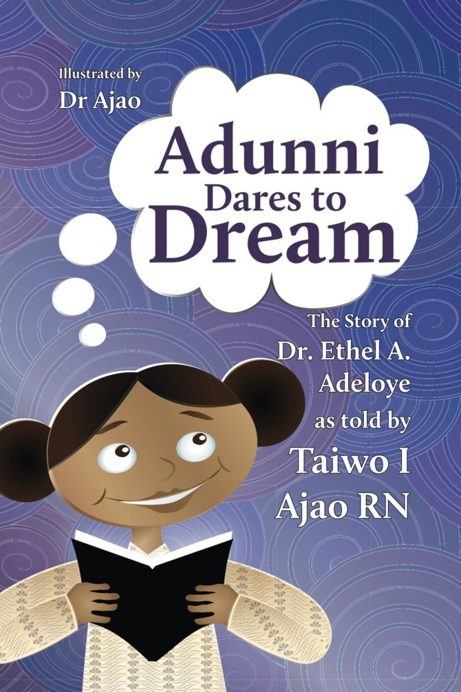 Interview with Taiwo I. Ajao, author of Adunni Dares to Dream