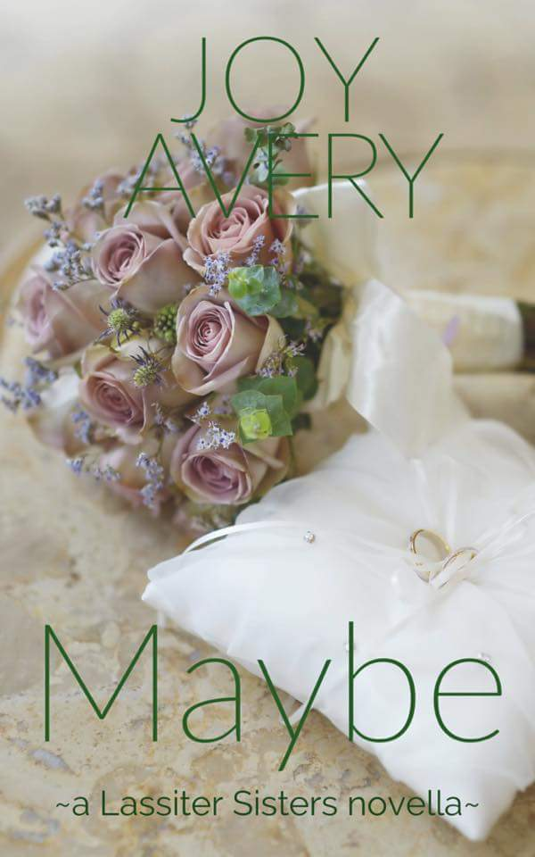 NEW RELEASE | Maybe by Joy Avery @authorjoyavery