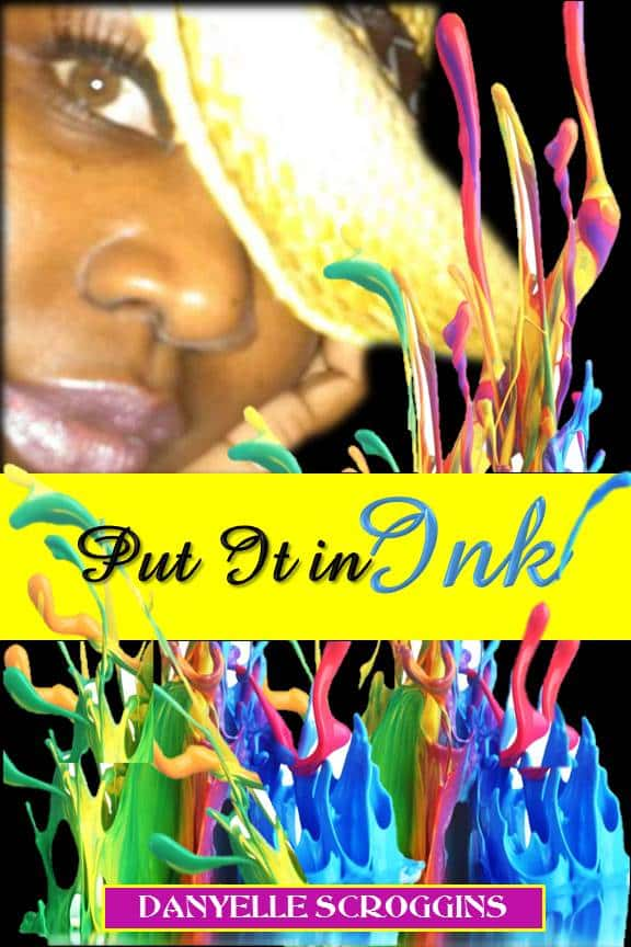 INTERVIEW | Danyelle Scroggins, author of Put in Ink @pastordanyelle