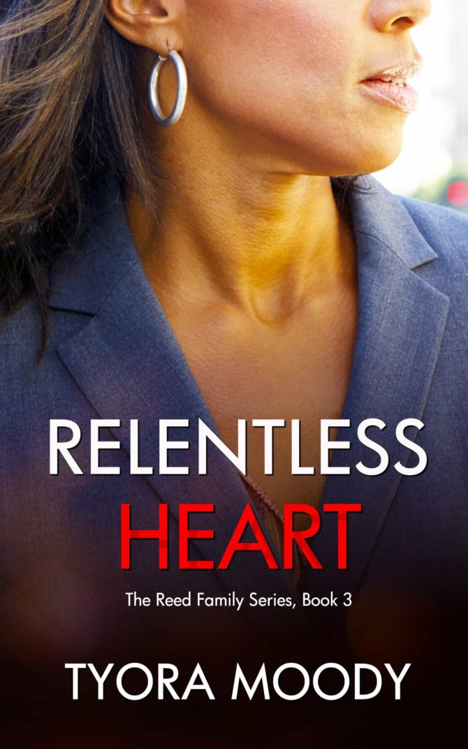 NEW RELEASE | Relentless Heart by Tyora Moody @tyoramoody