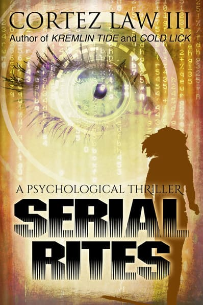 NEW RELEASE | Serial Rites by Cortez Law III