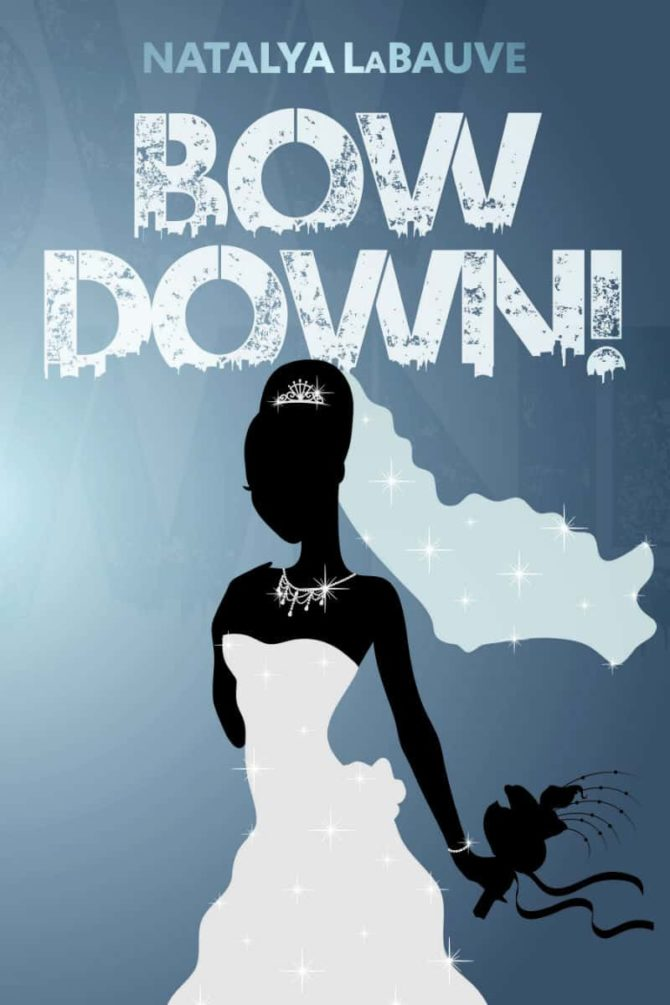 NEW RELEASE | What It Do & Bow Down by Natalya LaBauve