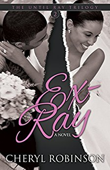 INTERVIEW | Cheryl Robinson, Author of Ex-Ray